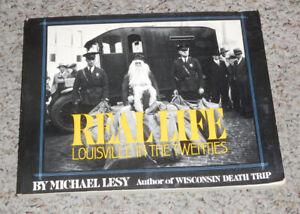 Real Life ~ Louisville In The Twenties. Michael Lesy, 1976