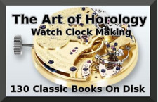 130 Books on CD Horology Watch Clock Making & Repair + Accutron Service Manuals