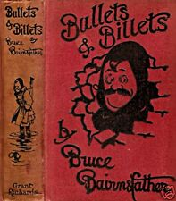BAIRNSFATHER, Bruce – BULLETS & BILLETS