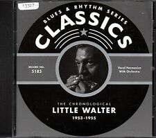 LITTLE WALTER    CD  CLASSICS     ' THE CHRONOLOGICAL 1953-1955 '