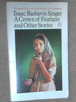 A Crown of Feathers and Other Stories by Singer, Isaac Bashevis Paperback Book