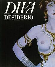 DIVA DESIDERIO. Collana Diva. (Copertina di Magnus) ed. GLITTERING - SCONTO 70%