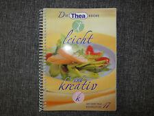 """Kochbuch Die Thea Küche """"leicht und kreativ"""", Nr. 17"""