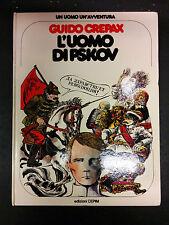 """Un Uomo, Un'Avventura """"L'Uomo di Pskov"""" Guido Crepax volume 11 Cepim 1° ed."""