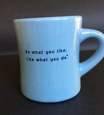 Life is Good Coffee Cup Do what you like Like what you do Restaurant Ware 12 oz