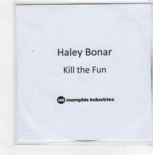 (FN331) Haley Bonar, Kill The Fun - 2014 DJ CD