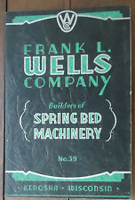 Frank L. Wells Company - Builders of Spring Bed Machinery - No. 39 - Scarce Book