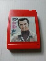 8 TRACK TAPE CONWAY TWITTY YOU'VE NEVER BEEN THIS FAR BEFORE/BABY'S GONE