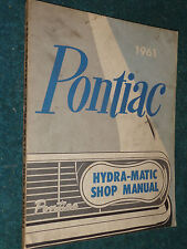 1961 PONTIAC HYDRAMATIC TRANSMISSION SHOP MANUAL / ORIGINAL HYDRA-MATIC BOOK