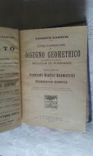 Corso elementare di disegno geometrico Vol. unico - Garneri - Ed. Paravia - 1941
