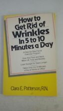 How to Get Rid of Wrinkles in 5 to 10 Minutes a Day Paperback – 1980 by Clara Pa