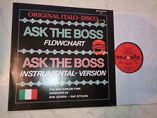 FLOWCHART Ask The Boss *RARE ITALO DISCO*