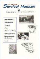 Survival Magazin 21 Krisenvorsorge Prepper Selbstversorgung Altes Wissen uvam.
