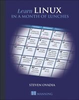 Learn Linux in a Month of Lunches, Paperback by Ovadia, Steven; Whitehurst, J...