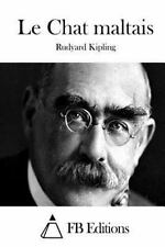 Le Chat Maltais by Rudyard Kipling (2015, Paperback)