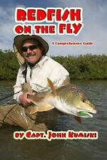 Redfish On The Fly - A Comprehensive Guide by Capt. John Kumiski