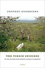Very Good, The Virgin Suicides: Twenty-Fifth Anniversary Edition, Eugenides, Jef