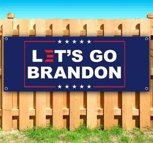 LET'S GO BRANDON Advertising Vinyl Banner Flag Sign Many Sizes POLITICAL
