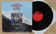 R249 PERU HUAYNO FOLK MUSIC YOUR STRUGGLE IS YOUR GLORY RARE OLD LP JOHN COHEN