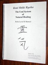 Usui Shiki Ryoho System of Natural Healing Dynamic Touch REIKI MANUAL  SIGNED