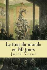 Le Tour du Monde en 80 Jours by Jules Verne (2015, Paperback, Large Type)