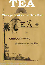 Tea History Growing Manufacture A Collection of 39 Vintage Books on a Data Disc