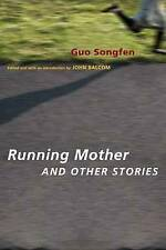 Running Mother and Other Stories (Modern Chinese Literature from-ExLibrary