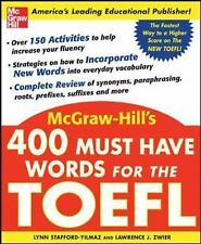 400 Must-Have Words for the TOEFL by Lawrence J. Zwier and Lynn Stafford-Yilmaz