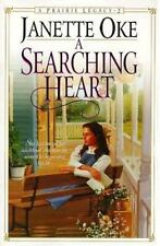 A Searching Heart (Prairie Legacy Series #2), Janette Oke, Good Condition, Book