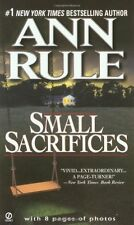 Small Sacrifices: A True Story of Passion and Murder (Signet) by Ann Rule, (Mass
