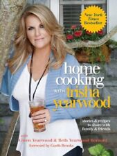 Home Cooking with Trisha Yearwood: Stories and Rec