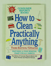 How to Clean Practically Anything by Marjorie Florman Consumer Reports Books