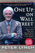 One Up On Wall Street: How To Use What You Already Know To Make Money In The...