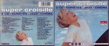 Super Croisille - Coffret 3 Cd Variétés, Jazz, Cinéma - 44 Titres - TBE