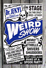 Dr. Jekyl Presents The Horrifying Weird Show Spook Show Poster Reprint #21