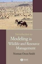Introduction to Modeling in Wildlife and Resource Conservation by Norman Owen-S…