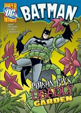 Poison Ivy's Deadly Garden (Batman) by Hoena, Blake A. Paperback Book The Cheap