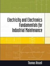 Electricity and Electronics for Industrial Maintenance by Thomas E. Kissell (200