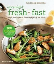 Weeknight Fresh & Fast (Williams-Sonoma): Simple, Healthy Meals for Every Night