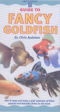An Interpet Guide to Fancy Goldfishes by Chris Andrews (Hardback, 1999)