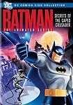Batman: The Animated Series - Secrets of the Caped Crusader (DVD, 2009)