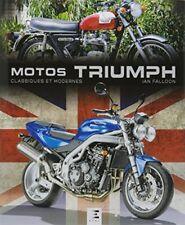 Livre Motos Triumph Classiques et modernes
