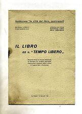 """IL LIBRO ED IL """"TEMPO LIBERO"""" # Arti Grafiche G. Biancardi 1961"""