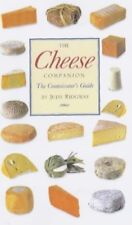 The Cheese Companion: The Connoisseurs's Guide (Flexibound): A Connoisseur's Gui