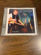 Loud by Lou DeAdder (CD, Dec-2004, Lou DeAdder)