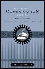 Habilidades de comunicación escrita: Asertividad + persuasión + alto-ExLibrary