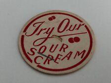 """Try Our Sour Cream"" Milk Bottle Cap"