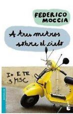 A tres metros sobre el cielo (Spanish Edition) by Federico Moccia