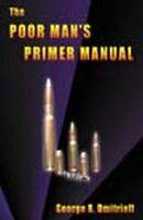 The Poor Man's Primer Manual