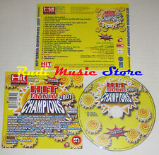 CD HIT MANIA CHAMPIONS 2007 nelly furtado zero assoluto fargetta sinclair (C13)